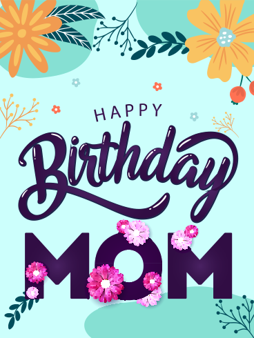 special birthday wishes for mom